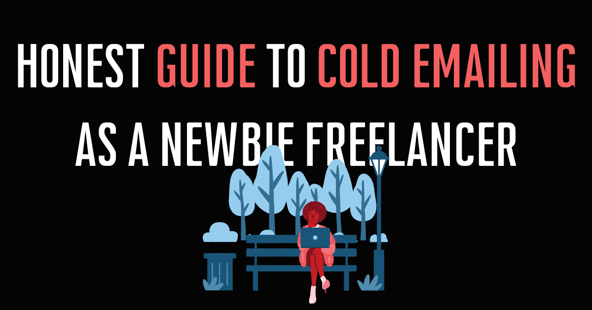 Read more about the article How to send Cold Emails that Convert as a Newbie Freelancer?
